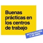 GUÍA DE BUENAS PRÁCTICAS PARA PREVENIR LOS CONTAGIOS EN LOS CENTROS DE TRABAJO