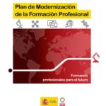 EL MINISTERIO DE EDUCACIÓN Y FP PRESENTA SU NUEVO PLAN DE MODERNIZACIÓN DE LA FP