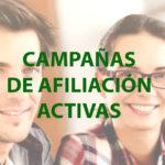 CAMPAÑAS DE AFILIACIÓN ACTIVAS.