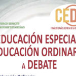 """FSIE ORGANIZA EN COLABORACIÓN CON EL CEDD LA JORNADA """"EDUCACIÓN ESPECIAL Y ORDINARIA A DEBATE"""""""