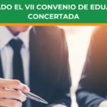 Firmado el VII Convenio de Educación Concertada